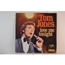 TOM JONES : Love me tonight / Hide and seek