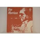 VAN MORRISON : Domino / Sweet Jannie