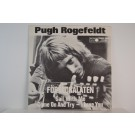 PUGH ROGEFELDT : Föräldralåten / Sail with me Come on and try - I love you