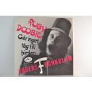 ANDERS F. RÖNNBLOM : Ruby doobie / Går inget tåg till himlen