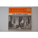 STRING TONES : Ode to rhythm & blues / You are my sunshine
