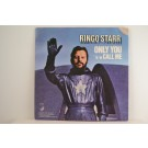 RINGO STARR : Only you / Call me