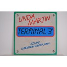 LINDA MARTIN : Terminal 3 / Feels like I'm walkin' in my sleep