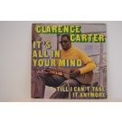 CLARENCE CARTER : It's all in your mind / Till I can't take it anymore