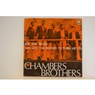 CHAMBERS BROTHERS : Are you ready / You ot the power to turn me on