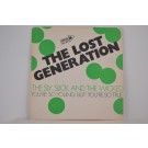 LOST GENERATION : The sly, slick and the wicked / You're so young but you're so true
