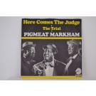 PIGMEAT MARKHAM : Here comes the judge / The trial