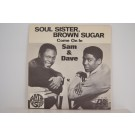 SAM & DAVE : Soul sister, brown sugar / Come on in
