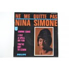 NINA SIMONE : (EP)  I put a spell on you / Ne me quitte pas/ Gimme some / You've got to learn