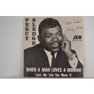 PERCY SLEDGE : When a man loves a woman / Love me like you mean it