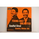 YOUNG-HOLT UNLIMITED : Soulful strut / Country slicker Joe