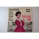 "BRENDA LEE : ""Grandma what great songs you sang!"""