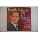 "FRANK SINATRA : ""That old feeling"""