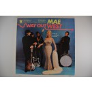 "MAE WEST : ""Way out West"""