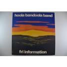 "HOOLA BANDOOLA BAND : ""Fri information"""
