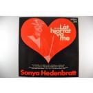 """SONYA HEDENBRATT : """"Låt hjärtat va' me'"""""""