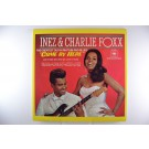 "INEZ & CHARLIE FOXX : ""Come by here"""