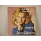 JEANE MANSON : J'ai déjà vu ca dans tes yeux / Ma pauvre musique