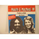 MOUTH & MacNEAL : I see a star / My friend