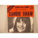 SANDIE SHAW : Puppet on a string / Tell the boys
