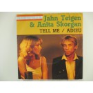 JAHN TEIGEN & ANITA SKORGAN : Tell me / Adieu