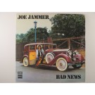"JOE JAMMER : ""Bad news"""