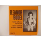 ELEANOR BODEL : Sunday will never be the same / To love somebody is to hurt somebody