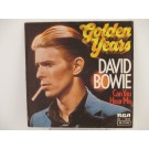 DAVID BOWIE : Golden years / Can you hear me