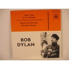 BOB DYLAN : Times they are a-changin' / Honey just allow me one more chance