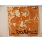 DAVE EDMUNDS : I hear you knocking / Black Bill