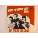 FOUR SEASONS : Watch the flowers grow / Raven