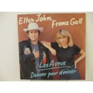 FRANCE GALL & ELTON JOHN : Les aveux / Donner pour donner
