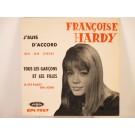 FRANCOISE HARDY : (EP) Tous les garcons et les filles / Il est parti un jour / J'suis d'accord / Oh oh cheri