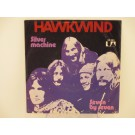 HAWKWIND : Silver machine / Seven by seven
