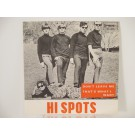 HI SPOTS : Don't leave me / That's what I want