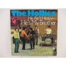 HOLLIES : He ain't heavy - he's my brother / 'Cos you like to love me