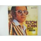 ELTON JOHN : Crazy water / Chameleon