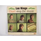 "LEE KINGS : (EP) ""Don't stop the music"" : Stop the music / High-heel sneakers / Rock'n roll music / Lonesome town / Always and ever / Flickor bak i bilen"