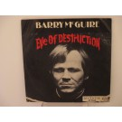 BARRY McGUIRE : Eve of destruction / What exactly's the matter with me