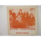BRIAN POOLE & TREMELOES : Hey girl / Please be mine
