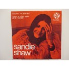 SANDIE SHAW : Wight is wight / That's the way he's made
