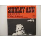 SHIRLEY ANN : Om och men / Plaisir d'amour