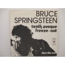 BRUCE SPRINGSTEEN : Tenth avenue freeze-out / She's the one
