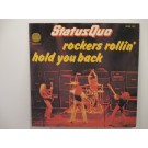 STATUS QUO : Rockers rollin' / Hold you back