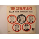STREAPLERS : Rockin' Robin / No wedding today