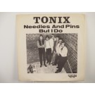 TONIX  : Needles and pins / But I do