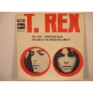 T. REX : Hot love / Woodland rock / The king of the mountain cometh