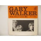 GARY WALKER : You don't love me / Get it right