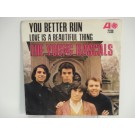 YOUNG RASCALS : You better run / Love is a beautiful thing
