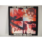 BIRTHDAY PARTY : Release the bats / Blast off